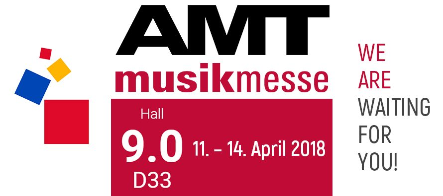 AMT at MusikMesse 2018: Hall 9.0 Stand №D33