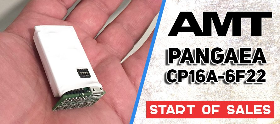 START OF SALES: AMT Pangaea CP16A-6F22 (plug-in module)