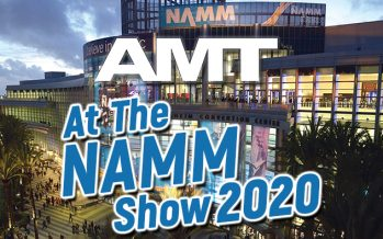 AMT at the NAMM SHOW 2020: Booth #2149 (Hall E)